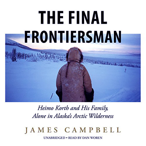 Image of The Final Frontiersman book featured Heimo and his wife Edna